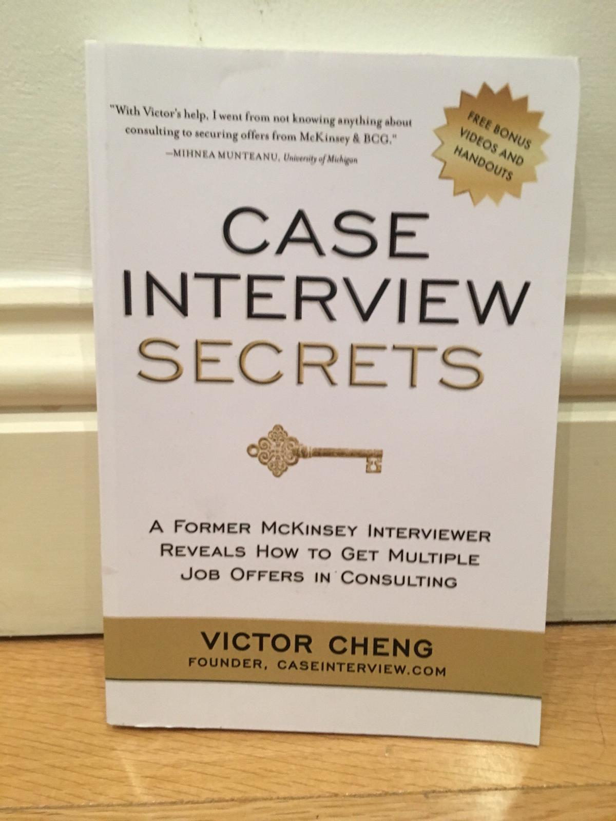 Case Interview Secrets by Victor Cheng