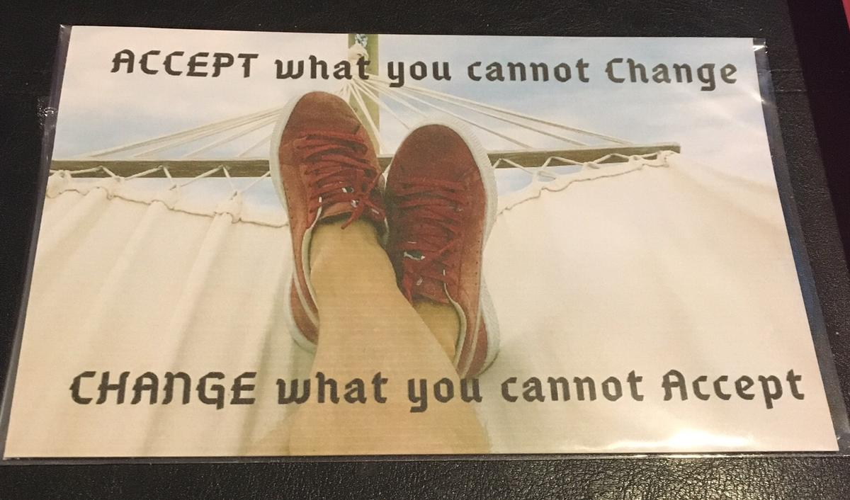 """A5 sized card printed with the message """"Accept what you cannot change change what you cannot accept""""  The card is wrapped in cellophane  Postage £1 on top to cover second class Royal Mail - payment for posted items to be made thru Bank Transfer"""