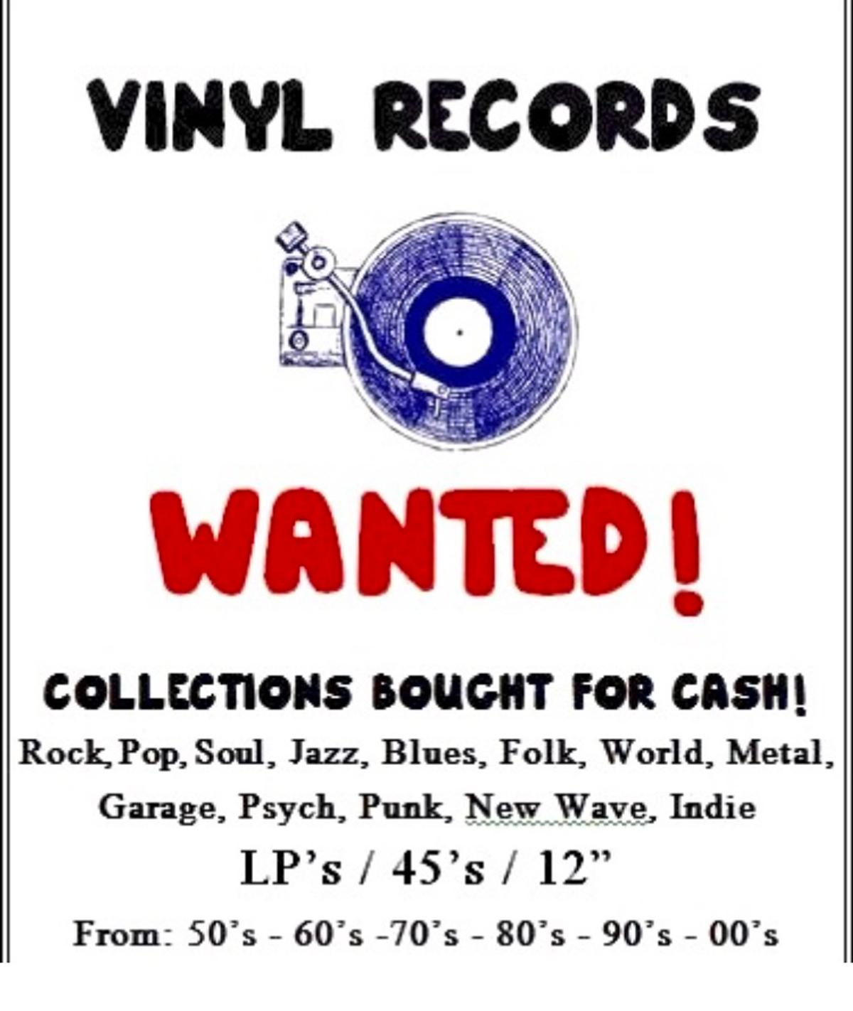 WANTED VINYL RECORD COLLECTIONS