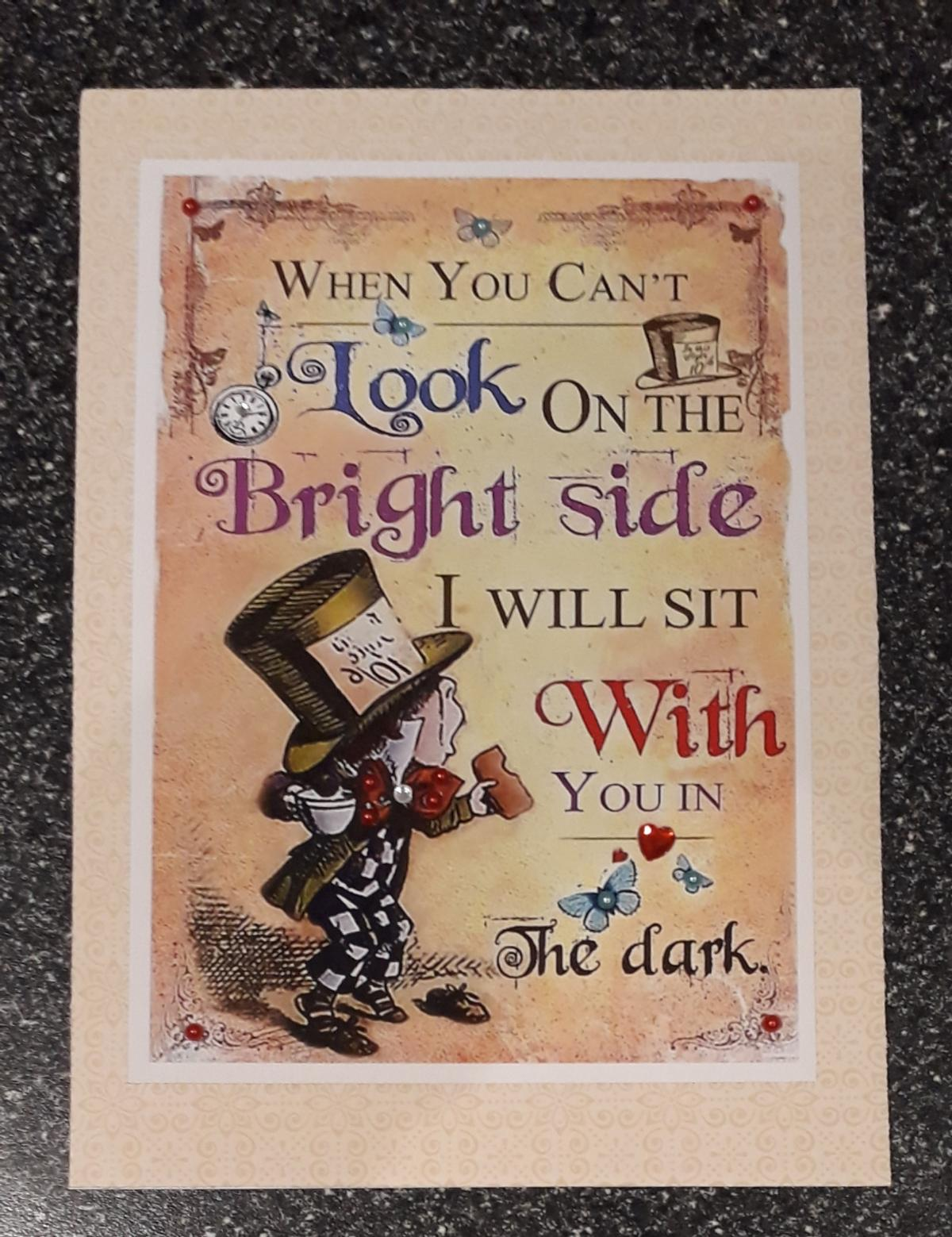 *POSTAGE IS AVAILABLE* A HANDMADE CARD ALICE IN WONDERLAND INSPIRED QUOTE.. BLANK INSIDE FOR YOUR PERSONAL MESSAGE. COMES IN A SEALED PROTECTIVE BAG.