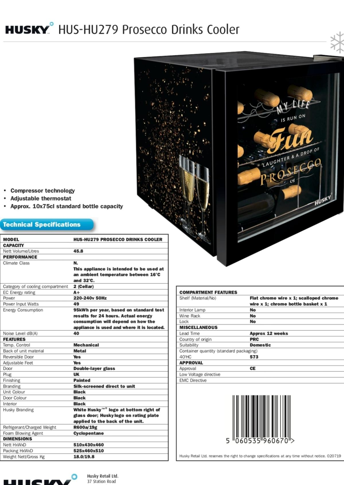 HUS-HU279 Husky Prosecco branded Drinks Cooler.  Big enough to accommodate up to 10 x 75cl bottles for a party, yet compact enough that it will sit on your kitchen worktop. Included is mixed shelving for flexible storage options including one scalloped, one flat and one basket, making it suitable for all drink types.  In perfect working order. A gift we don't make use of.